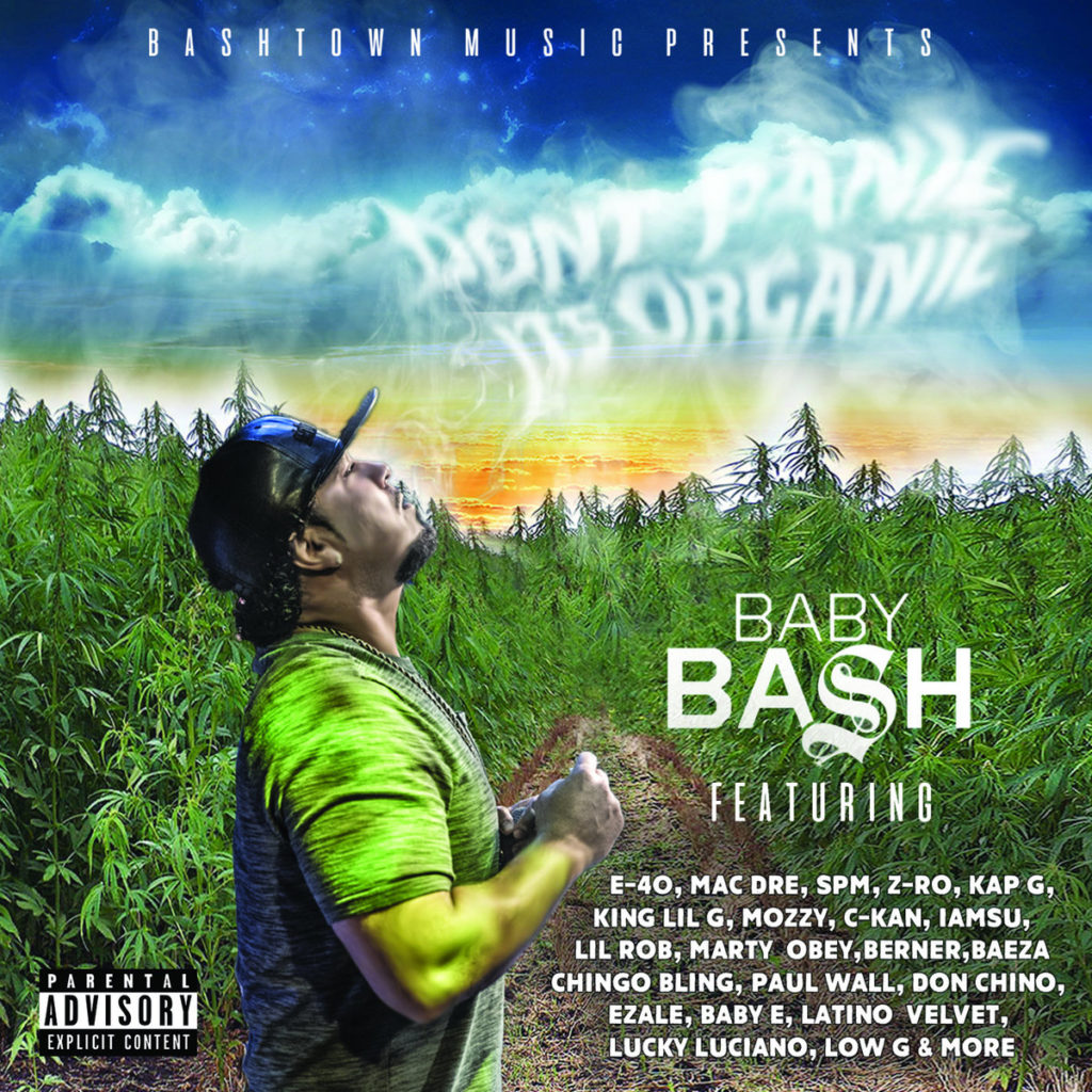 Baby Bash – Dont Panic Its Organic (With Stream)