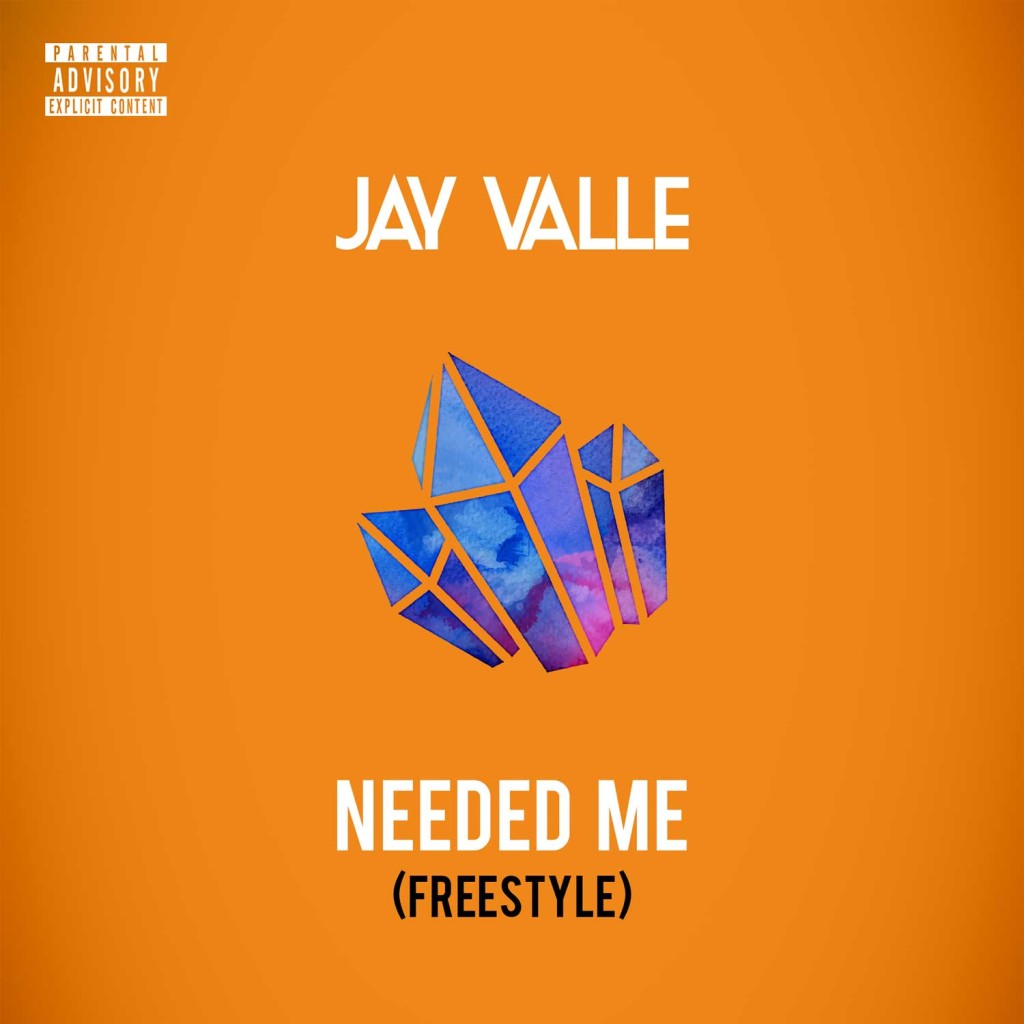JAY VALLE – Needed Me (Freestyle) (With Stream)