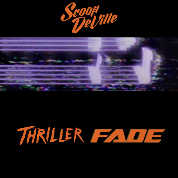 Scoop Deville X Kanye Jackson- Thriller Fade (With Stream)